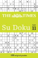 The Times Su Doku Book 11: 150 Challenging Puzzles from the Times (Paperback)