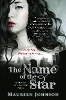 The Name of the Star - Shades of London Book 1 (Paperback)