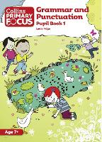 Grammar and Punctuation: Pupil Book 1 - Collins Primary Focus (Paperback)