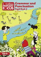 Grammar and Punctuation: Pupil Book 2 - Collins Primary Focus (Paperback)