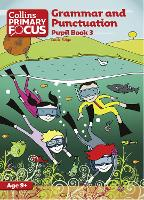 Grammar and Punctuation: Pupil Book 3 - Collins Primary Focus (Paperback)