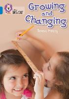 Growing and Changing: Band 04/Blue - Collins Big Cat (Paperback)