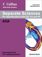Collins GCSE Science 2011: Separate Sciences Student Book: AQA - Collins GCSE Science 2011 (Paperback)