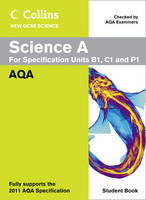Collins GCSE Science 2011: Science A Student Book: AQA - Collins GCSE Science 2011 (Paperback)