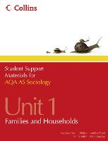 AQA AS Sociology Unit 1: Families and Households - Student Support Materials for Sociology (Paperback)