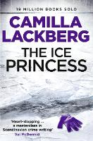 The Ice Princess - Patrik Hedstrom and Erica Falck 1 (Paperback)