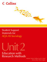 AQA AS Sociology Unit 2: Education with Research Methods - Student Support Materials for Sociology (Paperback)