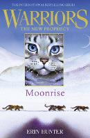 MOONRISE - Warriors: The New Prophecy 2 (Paperback)