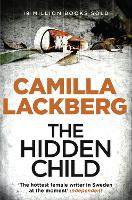 The Hidden Child - Patrik Hedstrom and Erica Falck Book 5 (Paperback)
