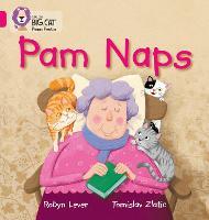 Pam Naps: Band 01a/Pink a - Collins Big Cat Phonics (Paperback)