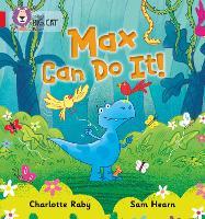 Max Can Do It!: Band 02b/Red B - Collins Big Cat Phonics (Paperback)
