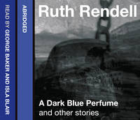 A Dark Blue Perfume and Other Stories