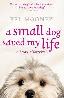 A Small Dog Saved My Life (Paperback)