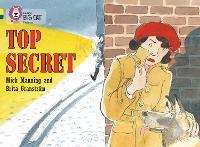 Top Secret: Band 03 Yellow/Band 16 Sapphire - Collins Big Cat Progress (Paperback)