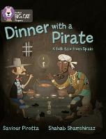 Dinner with a Pirate: Band 04 Blue/Band 14 Ruby - Collins Big Cat Progress (Paperback)