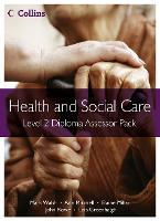 Level 2 Diploma Assessor Pack - Health and Social Care Diplomas (Paperback)
