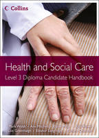 Level 3 Diploma Candidate Handbook - Health and Social Care Diplomas (Paperback)