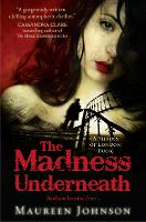 The Madness Underneath - Shades of London Book 2 (Paperback)