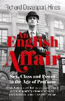 An English Affair: Sex, Class and Power in the Age of Profumo (Paperback)