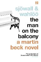 The Man on the Balcony - A Martin Beck Novel 3 (Paperback)