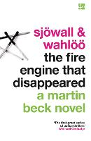 The Fire Engine That Disappeared - A Martin Beck Novel 5 (Paperback)
