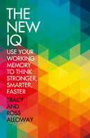 New IQ: Use Your Working Memory to Think Stronger, Smarter, Faster (Paperback)