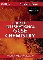 Edexcel International GCSE Chemistry Student Book - Collins Edexcel International GCSE (Paperback)