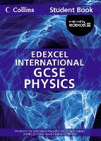 Edexcel International GCSE Physics Student Book - Collins Edexcel International GCSE (Paperback)
