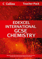 Edexcel International GCSE Chemistry Teacher Pack - Collins Edexcel International GCSE (Spiral bound)