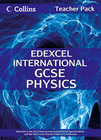 Edexcel International GCSE Physics Teacher Pack - Collins Edexcel International GCSE (Spiral bound)