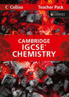 Collins Cambridge Igcse: Cambridge IGCSE Chemistry Teacher Pack - Collins Cambridge IGCSE (Spiral bound)