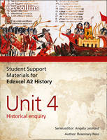 Edexcel A2 Unit 4: Historical Enquiry - Student Support Materials for History (Paperback)