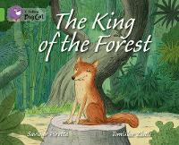 The King of the Forest: Band 05/Green - Collins Big Cat (Paperback)