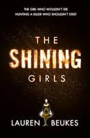 The Shining Girls (Hardback)