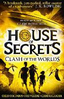 Clash of the Worlds - House of Secrets 3 (Hardback)