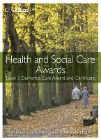 Health and Social Care: Level 3 Dementia Care Award and Certificate - Health and Social Care Awards (Paperback)
