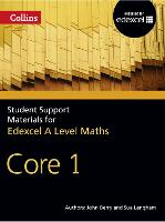 A Level Maths Core 1 - Collins Student Support Materials (Paperback)