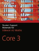 A Level Maths: Core 3 - Collins Student Support Materials for Maths (Paperback)