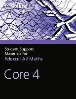 A Level Maths Core 4 - Collins Student Support Materials (Paperback)