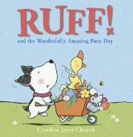 Ruff! and the Wonderfully Amazing Busy Day (Paperback)