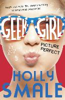 Picture Perfect - Geek Girl Book 3 (Paperback)