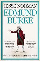 Edmund Burke: The Visionary Who Invented Modern Politics (Paperback)