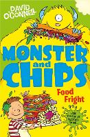 Food Fright - Monster and Chips 3 (Paperback)