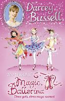 Darcey Bussell's World of Magic Ballerina (Paperback)