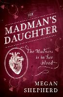 The Madman's Daughter (Paperback)