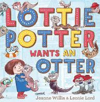Lottie Potter Wants an Otter (Paperback)