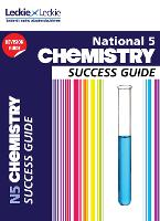 National 5 Chemistry Success Guide - Success Guide (Paperback)