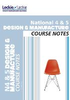 National 4/5 Design and Manufacture Course Notes