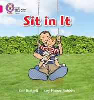 Sit In It: Band 01a/Pink a - Collins Big Cat Phonics (Paperback)
