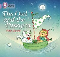 The Owl and the Pussycat: Band 00/Lilac - Collins Big Cat (Paperback)
